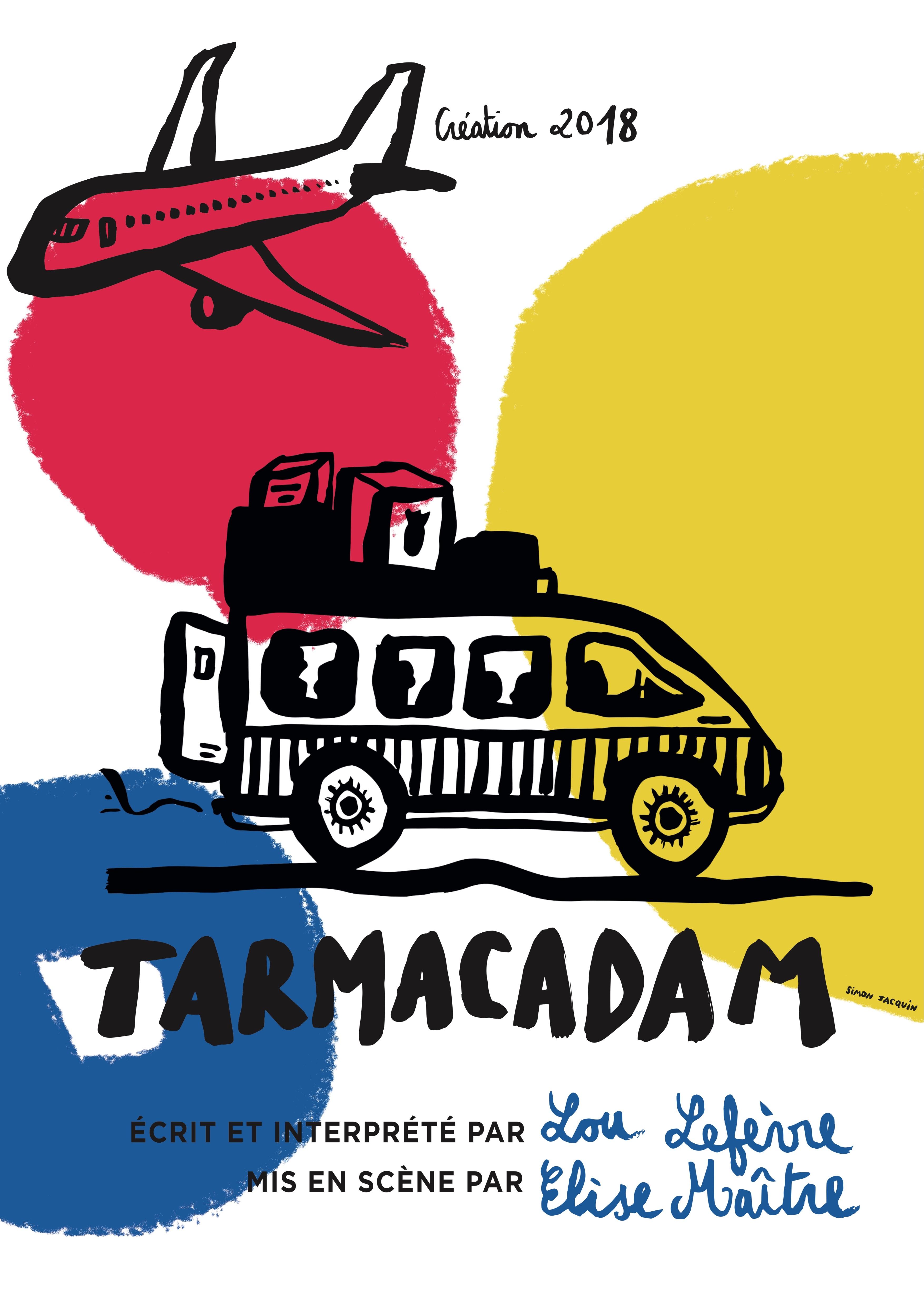Affiche du spéctacle Tarmacadam
